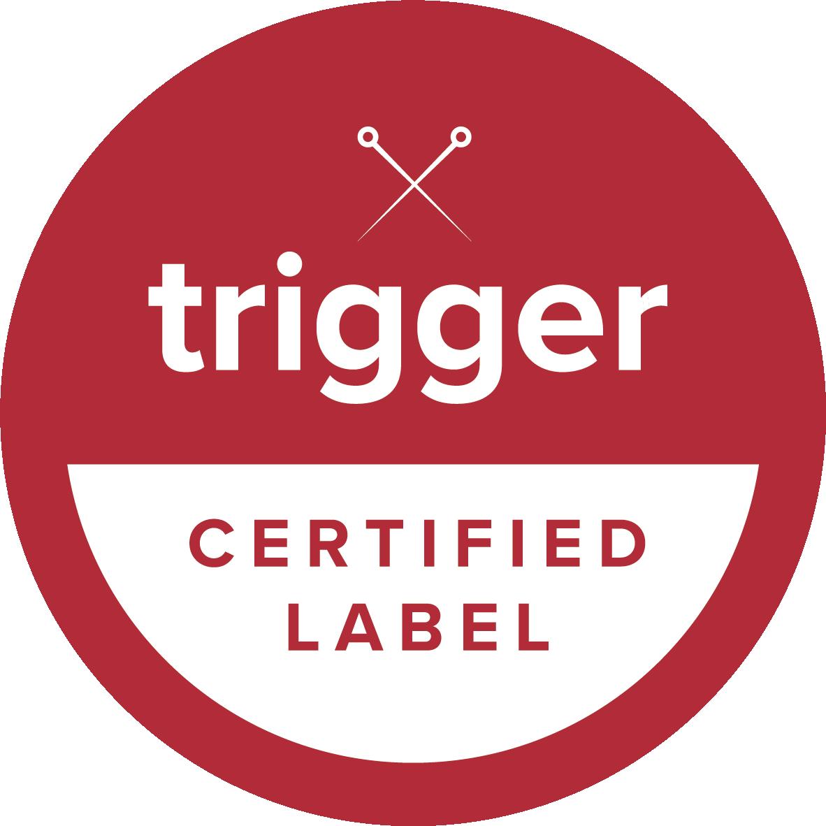 Trigger certified label